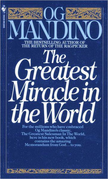 Mandino O 1981 The greatest miracle in the world New York Bantam Books